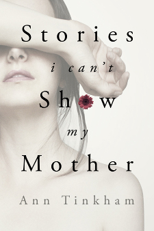 Stories I Can't Show My Mother